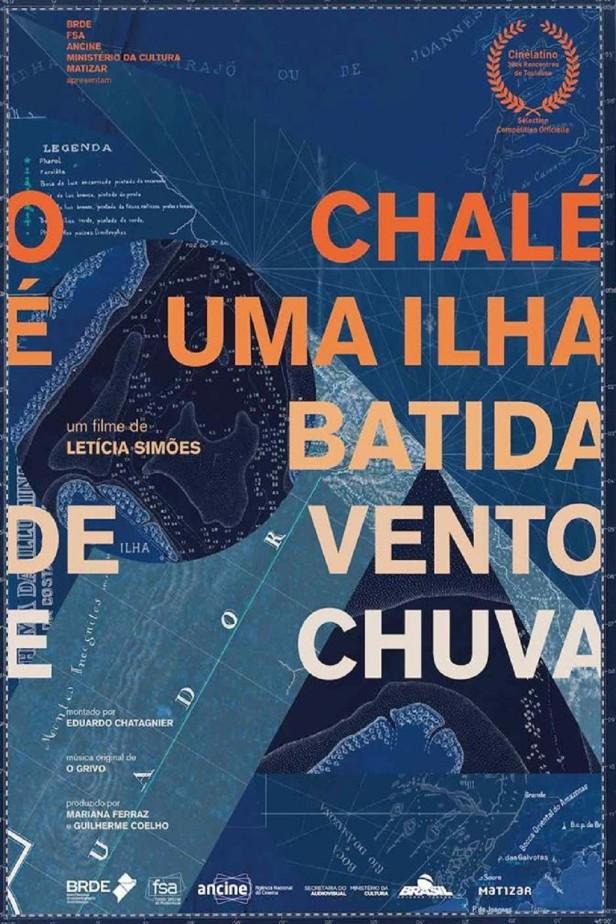 O CHALÉ É UMA ILHA BATIDA DE VENTO E CHUVA.jpg